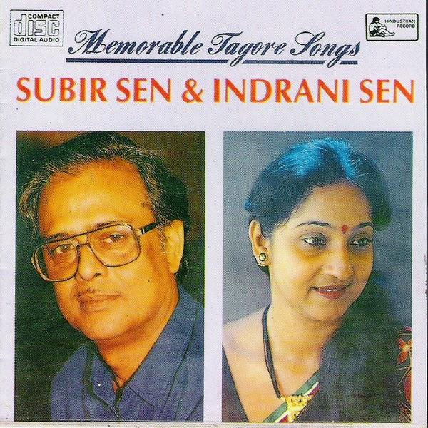 Indrani Sen & Subir Sen - Memorable Tagore Songs Album